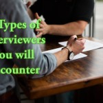 Interviewers you will encounter